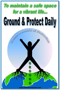 Ground and protect daily